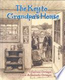 The Key to Grandpa's House