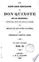 The Life and Exploits of Don Quixote de la Mancha,2