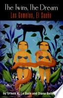 The Twins, the Dream: Two Voices / Las gemelas, el sueño: dos voces
