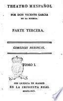Theatro Hespanol por Don Vicente Garcia de la Huerta