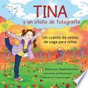 Tina y un Otono de Fotografia