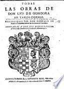Todas Las Obras En Varios Poemas, Recogidos Por Don Gonzalo De Hozes y Cordova