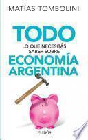Todo lo que necesitás saber sobre economía argentina