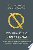 Tolerancia O Intolerancia
