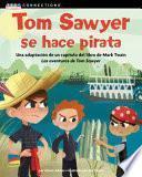 Tom Sawyer Se Hace Pirata