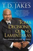 Toma decisiones que no lamentarás (Making Grt Decisions; Span)