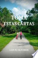 TOMA ESTAS CARTAS
