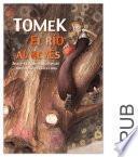 Tomek, el río al revés