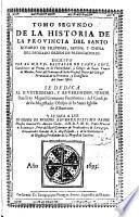 Tomo segundo de la Historia de la provincia del Santo Rosario de Filipinas, Iapon y China de la ... Orden de Predicadores