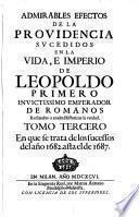 Tomo Tercero En que se trata de los sucessos del año 1682. asta el de 1687