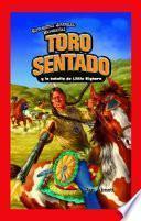 Toro Sentado y la batalla de Little Bighorn (Sitting Bull and the Battle of the Little Bighorn)