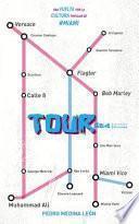 Tour: Una Vuelta Por La Cultura Popular de Miami