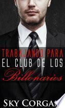 Trabajando para el Club de los Billonarios
