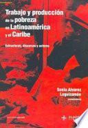 Trabajo y producción de la pobreza en Latinoamérica y el Caribe
