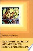 Tradicionales y moderados ante la difusión de la filosofía krausista en España