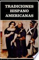 Tradiciones hispanoamericanas