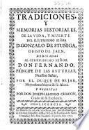 Tradiciones y memorias historiales, de la vida, y muerte del ilustrissimo señor D. Gonzalo de Stuñiga, Obispo de Jaen ...