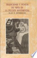 Tradiciones y puntos de vista en la ficción sentimental