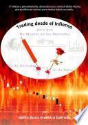 Trading desde el infierno