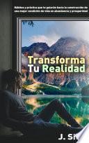 Transforma tu Realidad