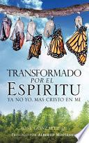Transformado Por El Espiritu