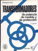 Transformadores de potencia, de medida y de protección