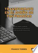 Transformate en el dueño de tus finanzas