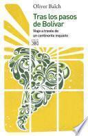 Tras los pasos de Bolívar