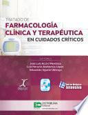 Tratado de farmacología clínica y terapéutica en cuidados críticos