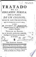 Tratado de la educación pública con la planta de un colegio, según los principios que se establecen en esta obra por Mr. Guiton de Morveau ... ; traducido del francés por D. Josef Antonio Porcel