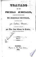 Tratado de las pruebas judiciales sacado de los manuscritos