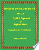 TRATADO DE LOS ODU DE IFA Vol. 13 OYEKU OGUNDA Y OYEKU OSA