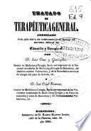 Tratado de terapéutica general, arreglado para que sirva de complemento al manual de materia médica de Edwards y Vavasseur
