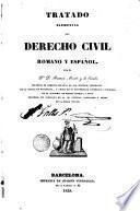 Tratado elemental de derecho civil romano y español
