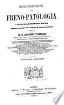 Tratado teórico-práctico de frenopatología
