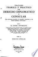 Tratado teórico y práctico de derecho diplomático y consular