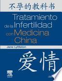 Tratamiento de La Infertilidad Con Medicina China