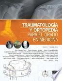 Traumatología y ortopedia para el grado en Medicina + StudentConsult en español