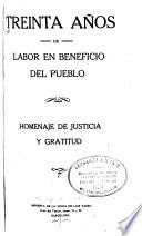 Treinta años de labor en beneficio del pueblo