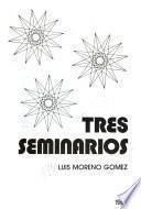 Tres seminarios