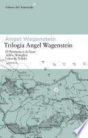 Trilogía Angel Wagenstein