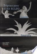 Tríptico para Juan Rulfo