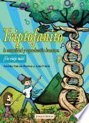 Triptofanito, la sexualidad y reproducción humana