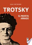 Trotsky, el profeta armado