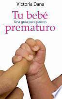 Tu bebé prematuro