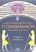 Tutankhamón : vida y muerte de un faraón