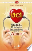 UCI: Unidad de Cuidados Intensivos para el Amor