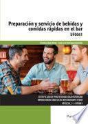 UF0061 - Preparación y servicio de bebidas y comidas rápidas en el bar
