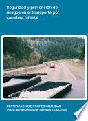 UF0923 - Seguridad y prevención de riesgos en el transporte por carretera