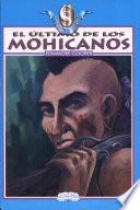 Ultimo de Los Mohicanos, El